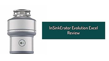 InSinkErator Evolution Excel Review – The Beast Under Your Sink. Garbage Disposal With Continuous Feed.