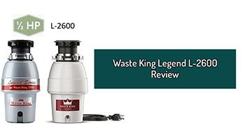 Waste King Legend L-2600 Review. 1/2 HP Garbage Disposal With Continuous Feed