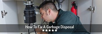 How To Fix A Leaking Garbage Disposal