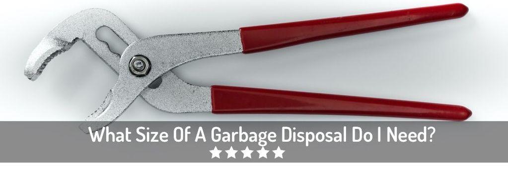 Garbage Disposal Size