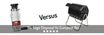 Is Composting Better Than Garbage Disposal? Garbage Disposal Versus Compost Bin.