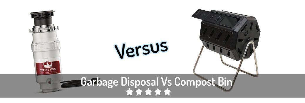 Garbage Disposal Versus Compost Bin